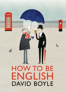 'How to be English' by David Boyle